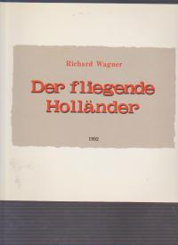 コンサートパンフ 「小澤征爾指揮R・ワーグナー:歌劇「さまよえるオランダ人」」(1992年3月/東京文化会館・他)