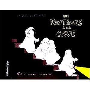Les Fantomes a la Cave