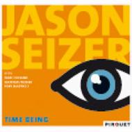 Jason Seizer  Time Being