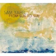 Sam Yahel  From Sun To Sun