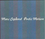 Mark Copland  Poetic Motion