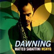 Matteo Sabattini MSNYQ  Dawning