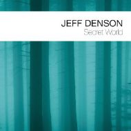 Jeff Denson Secret World