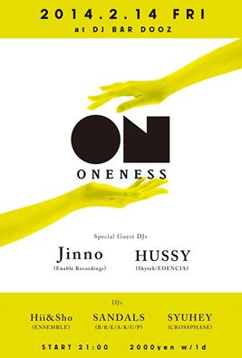 ONENESS @DJ BAR DOOZ 2014.2.14(FRI)