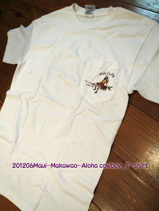 2012年6月 Aloha cowboy_T-shirt_Maui-Makawao