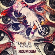 SKUMDUM - Traveller Anthems
