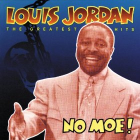 Louis Jordan(Is You Is or Is You Ain't My Baby?)