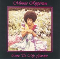 minnie_ripperton_-_come_to_my_garden.jpg