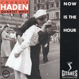 Now Is The Hour_Charlie Haden-Quartet West_Gitanes(Verve )