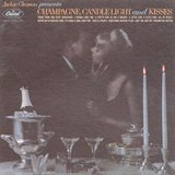 Jackie Gleason Champagne、Candlelight Kisses_Capitol W-1830