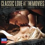 Classic Love at the Movies Movie (Decca_2011)