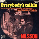 Nilsson_Everybodys Talkin ( from the Midnight Cowboy Soundtrack )