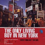 EVERYTHING BUT THE GIRL The Only Living Boy In New York