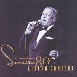 FRANK SINATRA Sinatras 80th Live in Concert