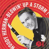 Woody Herman_Blowin' Up A Storm:The Columbia Years 1945-47