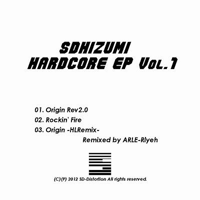 sdhizumi Hardcore EP Vol.1