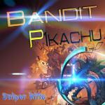 Bandit P1kachu