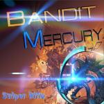 Bandit mercury