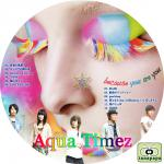 Aqua Timez ~ because you are you ~