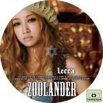 lecca ~ ZOOLANDER ~