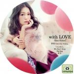 西野カナ ~ with LOVE ~