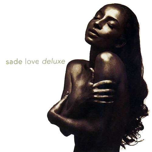 Sade - Love_Deluxe