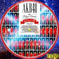 AKB48 in Tokyo Dome ~1830mの夢~ DISC・7